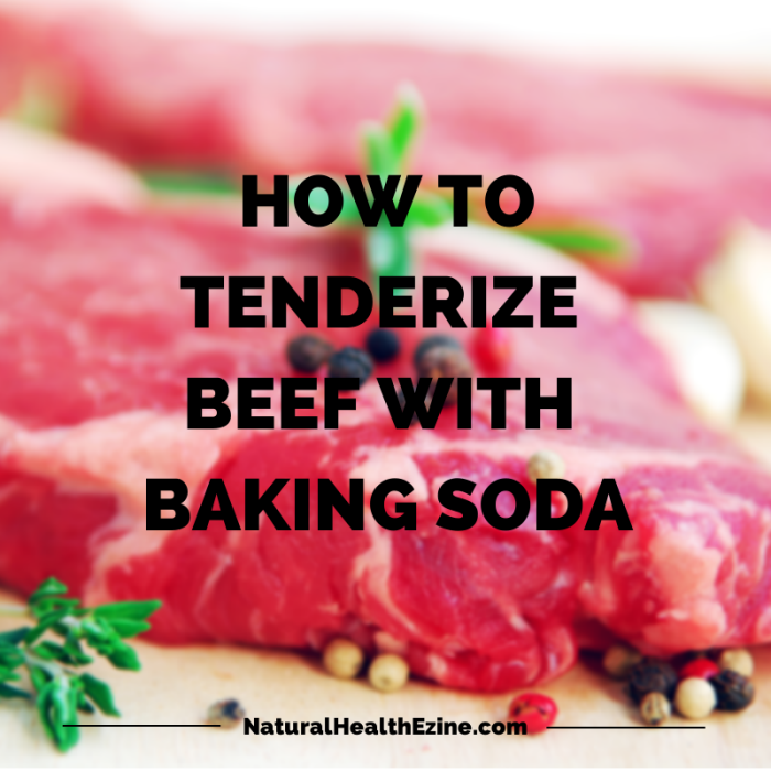 HOW TO TENDERIZE BEEF WITH BAKING SODA