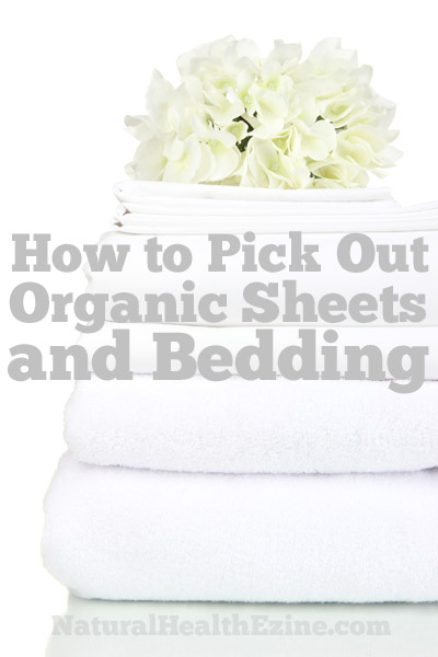 How To Pick Out Organic Sheets And Bedding