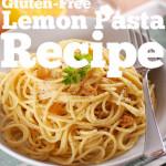 Gluten Free Lemon Pasta Recipe