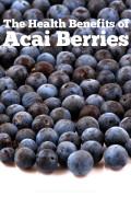 The Health Benefits of Acai Berries