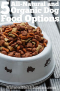 5 All-Natural & Organic Dog Food Options