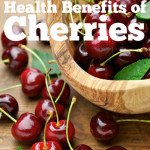 The Bountiful Health Benefits of Cherries