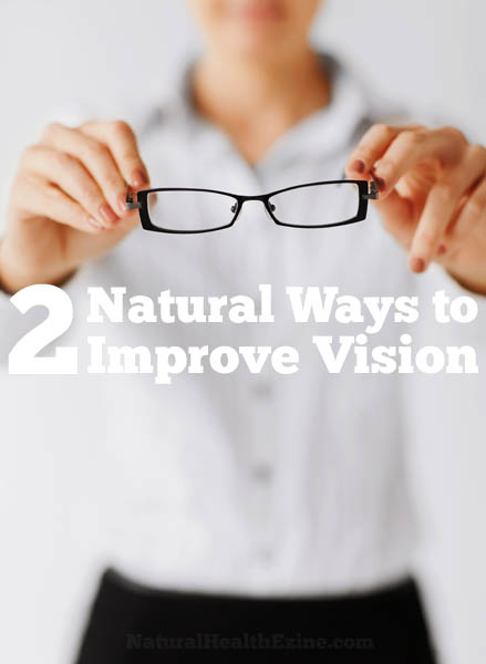 2 Natural Ways To Improve Vision