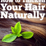 How To Thicken Your Hair Naturally