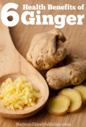 6 Health Benefits of Ginger