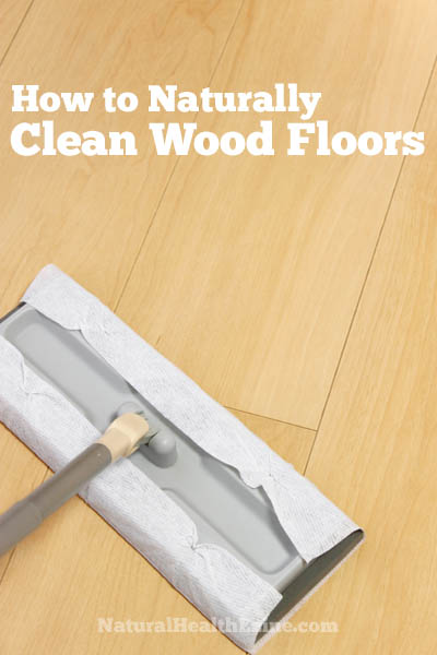 How To Naturally Clean Wood Floors