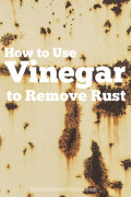 How To Use Vinegar To Remove Rust