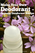 Make Your Own Deodorant – Organic Deodorant Recipe