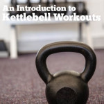 An Introduction To Kettlebell Workouts