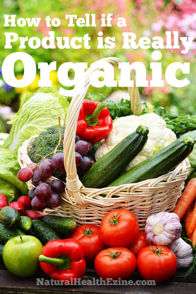 How To Tell If A Product Is Really Organic