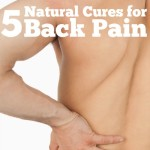 5 Natural Cures for Back Pain