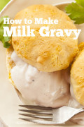How to Make Milk Gravy