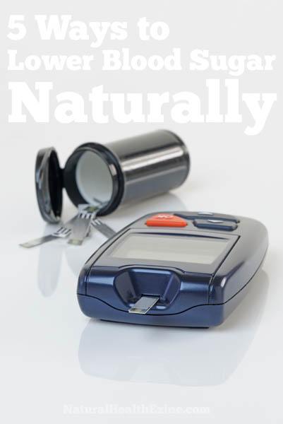5 Ways To Lower Blood Sugar Naturally