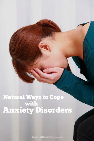 Natural Ways To Cope With Anxiety Disorders