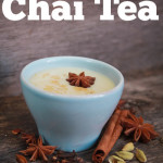 How to Make Your Own Chai Tea