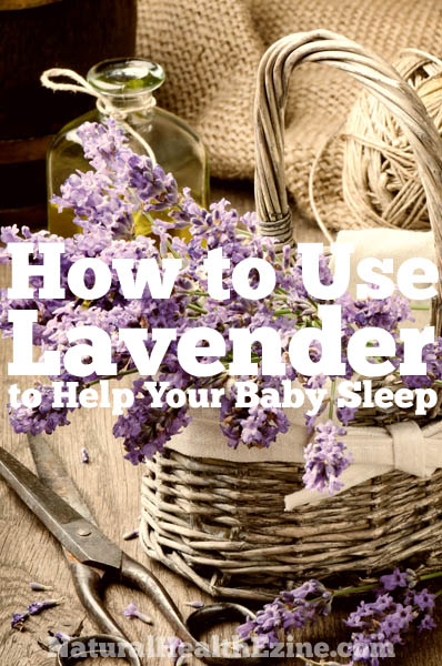 How To Use Lavender To Help Your Baby Sleep