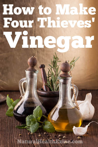 How To Make Four Thieves' Vinegar